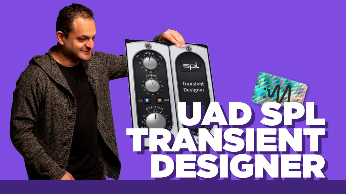 UAD SPL Transient Designer - Transient Designer Tips